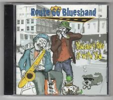 (GY722) Route 66 Bluesband, You Can't Take It With You - CD