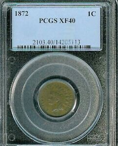 1872 Indian Cent : PCGS XF40