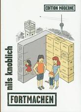 Fortmachen, Edition Moderne