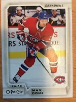 UPPERDECK O-Pee-Chee 2018-2019 MAX DOMI UPDATE CARD #609 MONTREAL