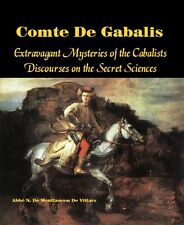 Comte De Gabalis: Extravagant Mysteries of the Cabalists and Secret Sciences