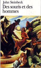 STEINBECK * Des Souris Et Des Hommes  * Folio * Texte intégral * Gallimard *