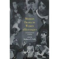Modern Drama by Women 1880s-1930s-ExLibrary