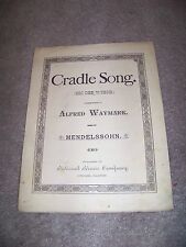 CRADLE SONG Alfred Waymark MENDELSSOHN National Publishing Company CHICAGO IL