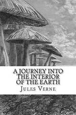 USED (LN) A Journey into the Interior of the Earth by Jules Verne