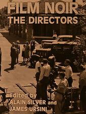 ALAIN SILVER AND JAMES URSINI - FILM NOIR THE DIRECTORS  (KB 327)