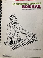 Bob Kail-10 Christmas songs for Intermediate Piano Solo