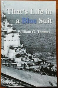That's Life in a Blue Suit by William G. Thomas (Paperback, 2007)