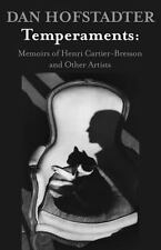 Temperaments: Memoirs of Henri Cartier-Bresson and Other Artists by Dan...