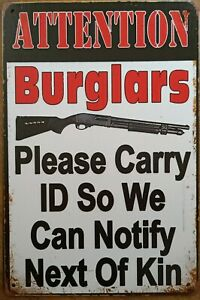 Attention Burglars Rustic Metal Tin Sign Vintage Rustic Garage,  Bar & Man Cave