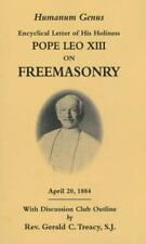 Humanum Genus: Encyclical Letter of His Holiness Pope Leo XIII on Freemasonry (P