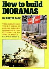How to Build Dioramas by Sheperd Paine (1980, Paperback)