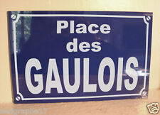 Replica plate street gaul gallic GAULS/personalization option + 2 €