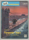 SOS - SONDERBAND - Nr. 21 - Torpedo - los !