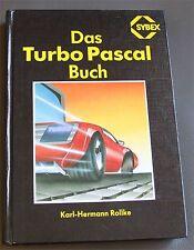 Das Turbo Pascal Buch, Sybex Verlag, 7. Auflage 1987, ISBN 3887456084