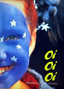 Oi, Oi, Oi - Face To Face with the Sydney 2000 Games - Commemorative Book
