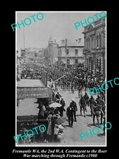 OLD HISTORIC PHOTO OF FREMANTLE WA, 2nd WA BOER WAR CONTINGENT MARCH c1900
