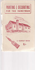 PAINTING & DECORATING FOR THE HANDYMAN : DOMUS BOOK vintage Australia c1948 lo