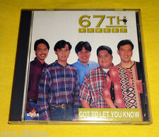 PHILIPPINES:67TH STREET - Got To Let You Know CD ALBUM,OPM,Tagalog,Pop,Rock,RARE