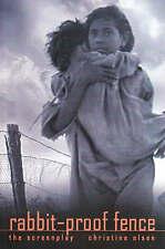 Rabbit-Proof Fence The Screenplay L/New by Christine Olsen Garimara Australia