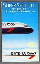 BRITISH AIRWAYS SUPER SHUTTLE AIRLINE TIMETABLE JANUARY - MARCH 1988 BA