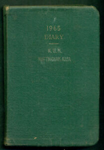 N.U.M.  NATIONAL UNION OF MINERS VINTAGE DIARY 1968- PAGES MISSING