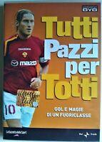 DVD TUTTI PAZZI PER TOTTI La Gazzetta Dello Sport (Come Nuovo)