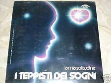 I teppisti dei sogni - La mia solitudine - LP sigillato