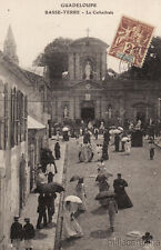 * GUADELOUPE - Basse Terre - La Cathédrale 1907