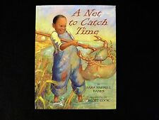 A Net to Catch Time by Sara Harrell Banks (1996, HC with DJ) 1st ptg Knopf