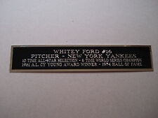 Whitey Ford Yankees Engraved Nameplate For A Signed Photo Or Case 1.5 X 6