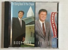 BUDDY LILES I'm Going Back to the Chapel & Thanks Friends double CD MINT rare