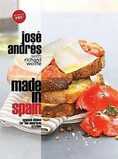Made in Spain: Spanish Dishes for the American Kitchen by Jose Andres (Hardback)