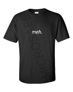Funny Mens Novelty Joke Gift Birthday Occasion Unique Meh T-Shirt Classic S - XL