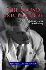 Reading Faulkner : The Sound and the Fury by Stephen M. Ross and Noel Polk...