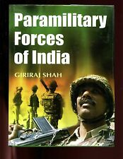 PARAMILITARY FORCES IN INDIA, G Shah, 2 vol set,  HB/dj