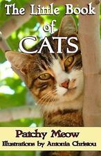 The Little Book of Cats by Patchy Meow (2013, Paperback)