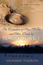 The Cremation of Sam Mcgee and Other Verses by Robert Service : An Italian...