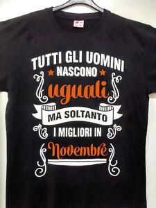 Tshirt compleanno - idea regalo - maglietta  - tutti gli uomini TAGLIE XL XXL