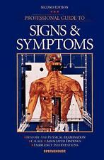 Professional Guide to Signs and Symptoms by Springhouse Publishing Company Staff