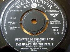 "MAMA'S & THE PAPA'S - DEDICATED TO THE ONE I LOVE  7"" VINYL"