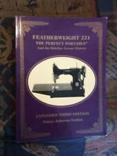 New listing Featherweight 221- Expanded Third Edtion by Nancy Johnson-Srebro