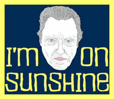 Men's Ladies T SHIRT cool spoof Walken on Sunshine walking movie hero USA