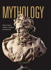Mythology : Who's Who in Greek and Roman Mythology by E. M. Berens and...