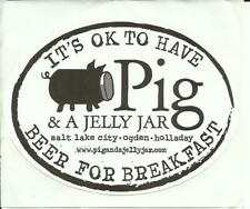 """Pig & a Jelly Jar sticker 4"""" x 3"""" It's OK to Have Beer For Breakfast"""