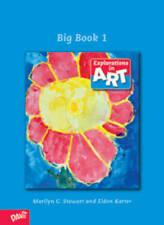 Explorations in Art: 1st Grade: No. 1: Big Book by Marilyn G. Stewart, Eldon...