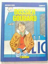 BD -Dossier Goudard 1984 - Berroyer/Gibrat - éd Dargaud- TTBE