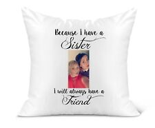 Personalised Photo Scatter Cushion, Sister Keepsake Birthday Gift 40cm x 40m