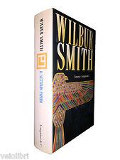 Smith, Wilbur - IL SETTIMO PAPIRO. 1995, Longanesi [prima edizione]