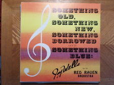 NORTH STAR LP RECORD/JAY WELLS RED RAVEN/SOMETHING OLD,SOMETHING NEW,BORROWED